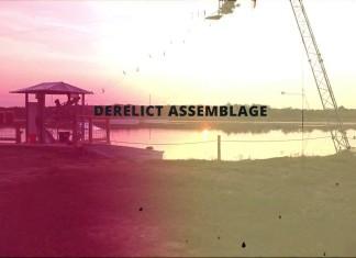 Derelict Assemblage