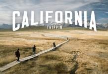 CALIFORNIA TRIPPIN